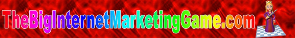 The Big Internet Marketing Game